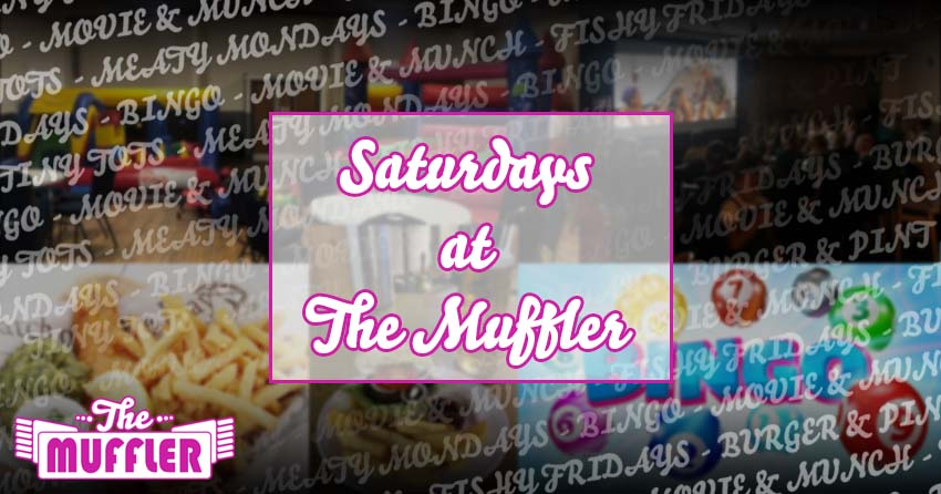 Saturdays at The Muffler banner image