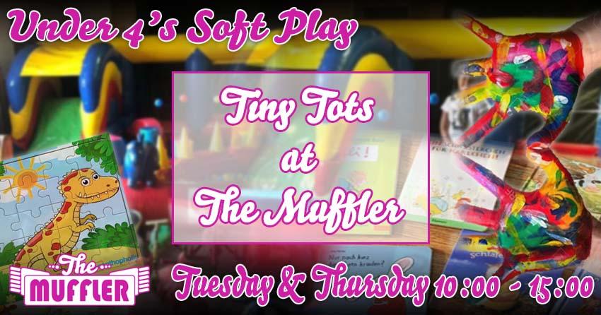 Tiny Tots at the Muffler banner image