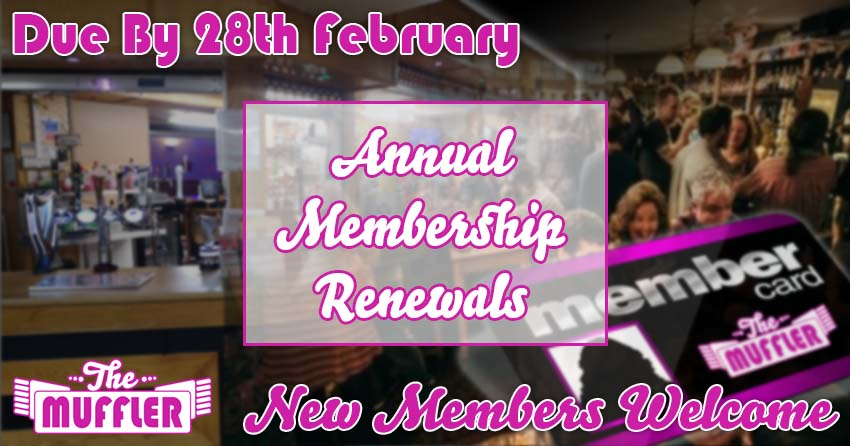 The Muffler Membership Renewals Due by 28th February banner image