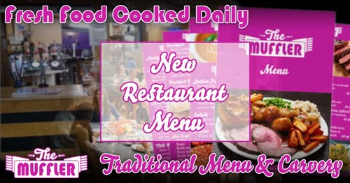 New Restaurant and Carvery Menu at The Muffler News Article Image