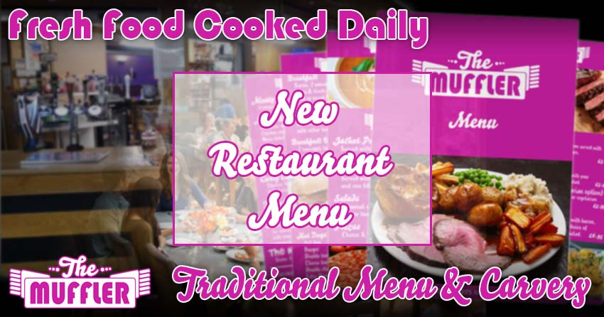 New Restaurant and Carvery Menu at The Muffler banner image
