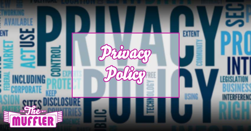 The Muffler Privacy Policy banner image