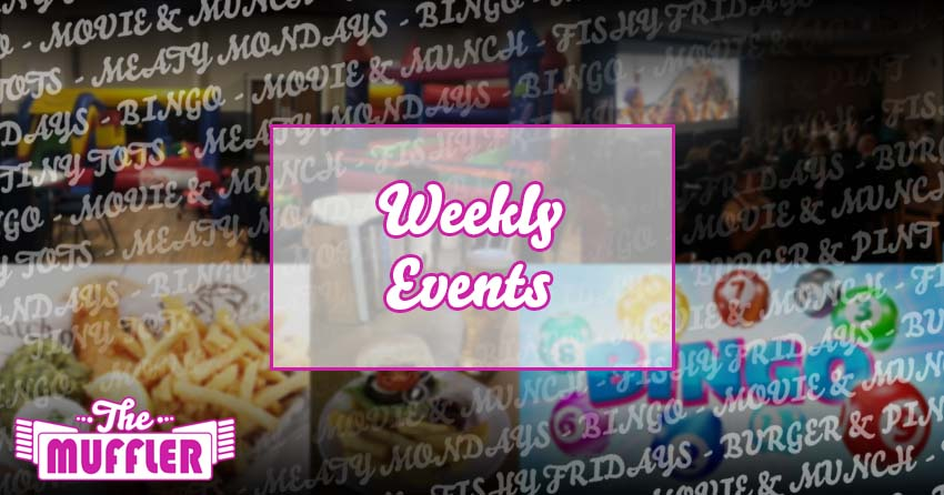 The Muffler Weekly Events at The Muffler banner image