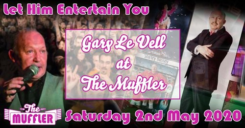Gary Le Vell at The Muffler - 2nd May 2020 Specials Article Image