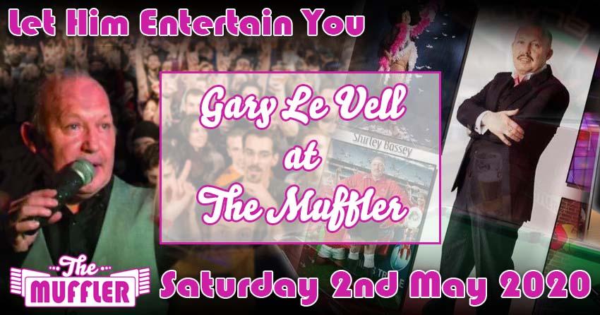 Gary Le Vell at The Muffler - 2nd May 2020 banner image