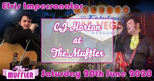 CJ Horton Elvis Impersonator at The Muffler - 15th August 2020 Specials Article Image