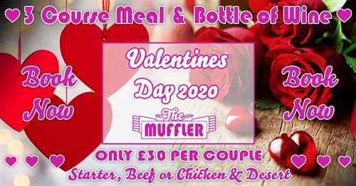 Valentines Day at The Muffler - 14th February 2020 Specials Article Image