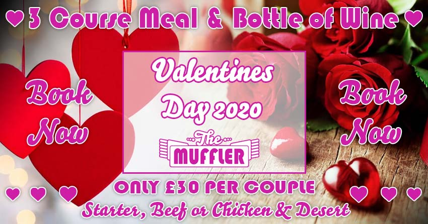 Valentines Day at The Muffler - 14th February 2020 banner image