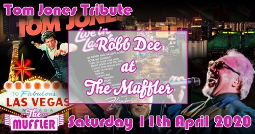 Robb Dee, Tom Jones Tribute at The Muffler - 11th April 2020 Specials Article Image