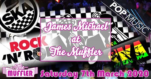 James Michael at The Muffler - 7th March 2020 Specials Article Image