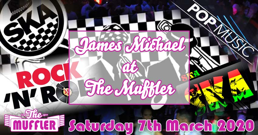 James Michael at The Muffler - 7th March 2020 banner image